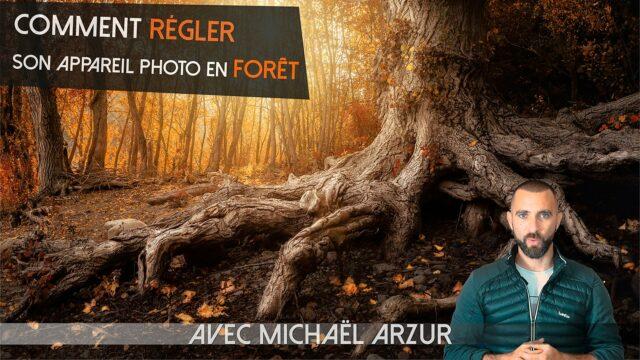 Comment régler son appareil photo en forêt